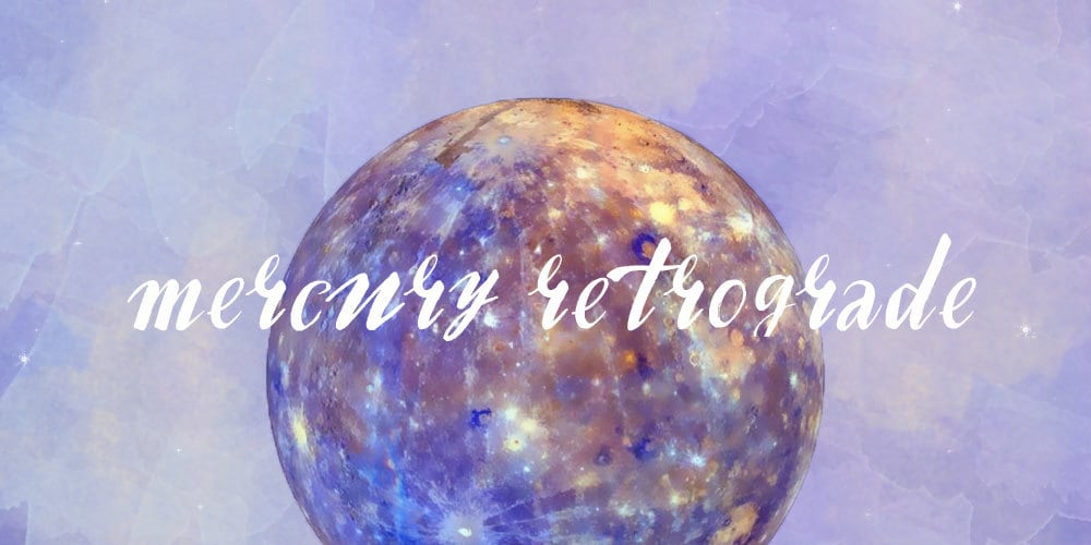 Mercury Retrograde-What does this mean?